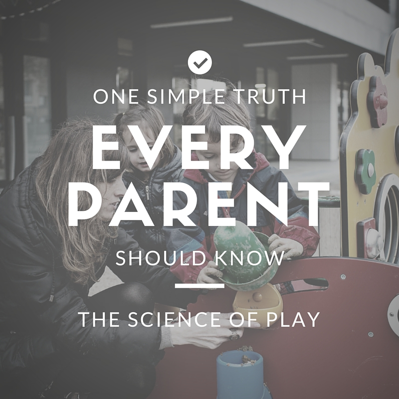 One Simple Truth Every Parent Should Know